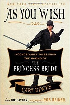 WRITER'S SHELF: The Popsugar Book Challenge, Cary Elwes dishes on The Princess Bride & a Publishing Surprise!