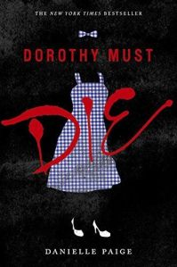 Dorothy Must Die Book #7